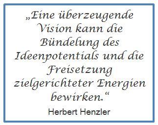 Kraft der Vision